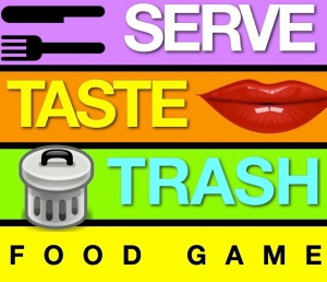 Serve, Taste or Trash! Game