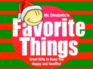 Mr. Divabetic's Favorite Things 2013